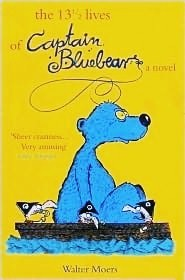 My favourite series would definetly be Harry Potter, but my favourite book is 'The 13 1/2 lives of captain bluebear a novel'.