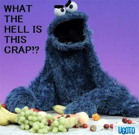 "That's just stupid in my opinion. Okay, look. I'm all for kids eating healthier. I encourage it. But the cookie monster? Leave the Cookie Monster the Cookie Monster. It flows sooooo much better than the -gags- Veggie Monster. I always thought if kids were going to eat cookies, they would eat them anyway. Not because the ""Cookie Monster"" told them too. They CAN NOT change Sesame Street! Those are childhood memories we'll remember thirty years from now. Surely, they can come up with some other ways to encourage kids to eat healthy. Plus, I don't think the cookie Monster would be happy if they took away his कुकीज़ either. Just saying."
