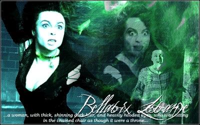 BELLATRIX! BELLATRIX! BELLATRIX! Like 당신 said! Strong, independant, and crazy as hell!