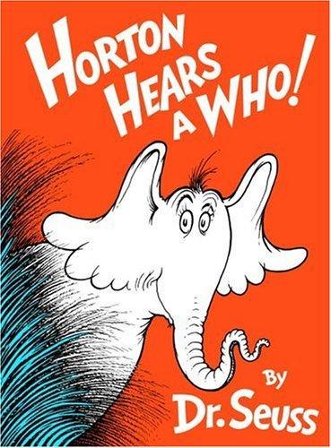 Horton Hears A Who :)