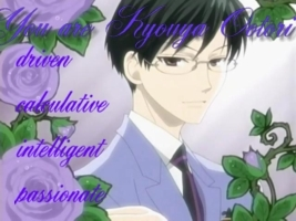 Im Kyouya(not sure if I spelled that right)