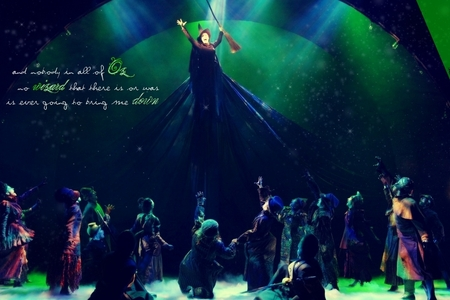 This one from 'Wicked' though it is subject to change. Wicked is the greatest mucial of all time.