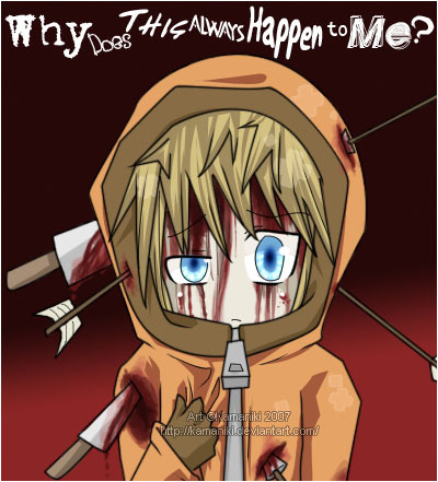 im obsessed with kenny. This disturbing?!?!?!? If bạn dont like violence and blood ^_^