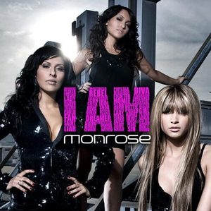 I AM por Monrose