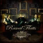 Gosh, I have so many favorito! bands and songs, it would take forever. My favorito! one today is the song Unstoppable por Rascal Flatts.