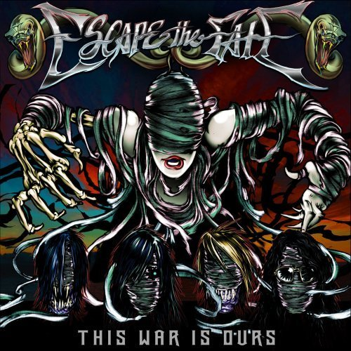 Escape the Fate, This War Is Ours.