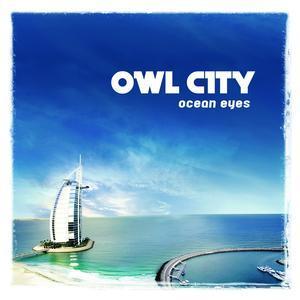 Ocean Eyes por Owl City. This album makes me smile. :) I amor all the songs on it.