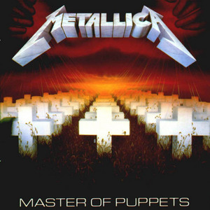 FUCKIN HELL YEA MAN!!!! some people are just messed around here!!!! MASTER MASTER OF PUPPETS IM PULLING YOUR STRINGS TWISTING YOUR MIND AND SMASHING YOUR DREAMS!!! yupp