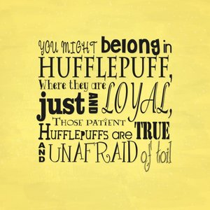 Hufflepuff...FIND! I'd probably go for this not, not because the people are nice یا it seems like it's the House that doesn't get the most love..no. I go because I am a hard worker (even though it may seem I am lazy), I am a excellent finder (scary, but true), I am devoutly loyal to my دوستوں and family and would never go behind someone's back ever for another losers and people make fun of me? HA! Screw them! Toil, not a problem. And everyone says Hufflepuff is the super nice/stupid club, but آپ don't have to be nice to be in Hufflepuff. Not all people in Slytherin (i.e. Andromeda Black) are bad, not all Gryffindors are good (i.e. Peter Pettigrew). I am proud to be a True Hufflepuff.