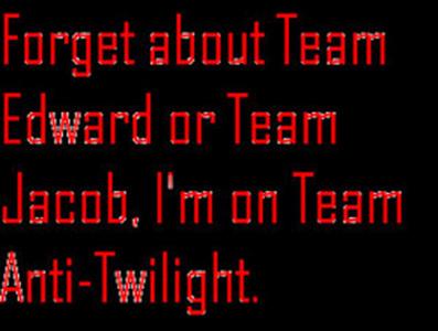 Why do not you like Twilight?
