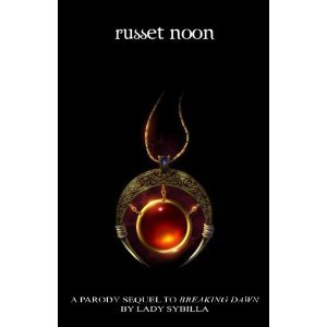 Russet Noon: Sequel to Breaking Dawn