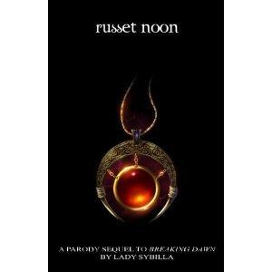 Russet Noon: Sequel to Breaking Dawn