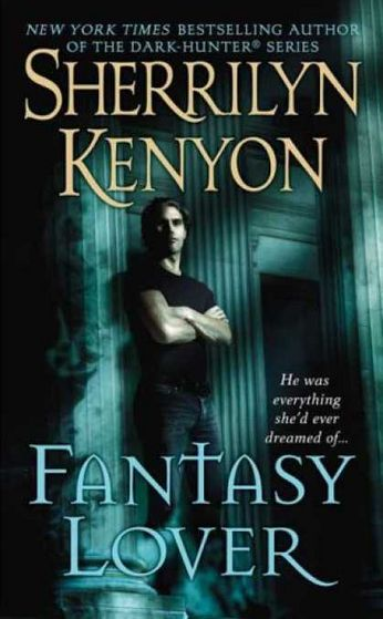 'Fantasy Lover' is the unofficial first book of the Dark Hunter series