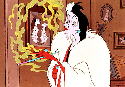 Cruella De Vil, Cruella De Vil, If she doesn't scare you, no evil thing will.