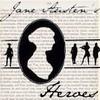 Jane Austen's Heroes