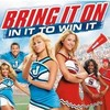 Bring It On:In It To Win It