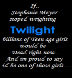 TWILIGHT FOREVER.YOU CANT POSSIBLY THINK THAT HARRY POTTER IS BETTER THAN TWILIGHT.IM PISSED NOW.IM V