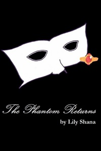 eBook Description: In this story, the Phantom does return but he is out for revenge against Christ