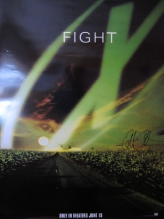 "just came across this site that has a ""X Files: Fight for the Future"" poster autographed by"