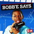 Bobb'e Says  - cartoon-network photo