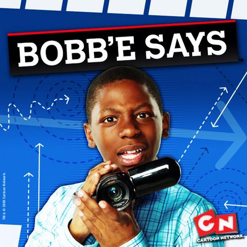 Bobb'e Says