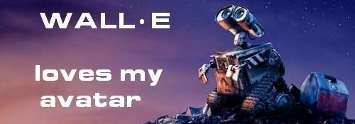 WALL-E loves my Avatar