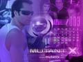 Mutant X Wallpaper