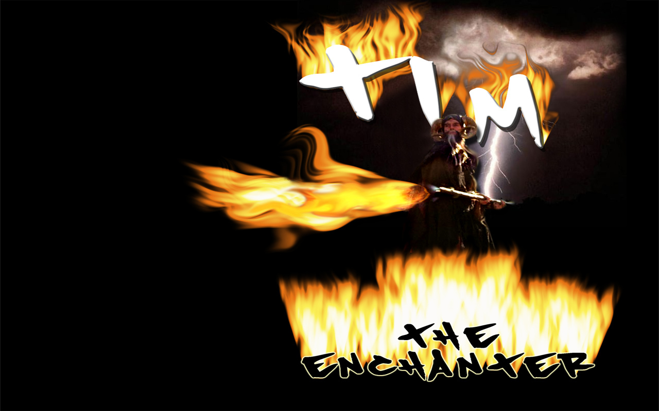 Tim, the Enchanter