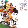 The Way I Feel- Leonard Nimoy