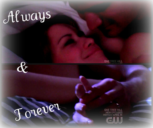 Naley - Always and Forever