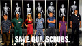 Save. Our. Scrubs. - scrubs fan art