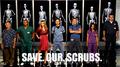 Save. Our. Scrubs.