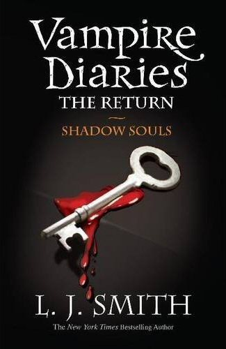 the return: midnight souls [6] Vampire-Diaries-The-Return-Shadow-Souls-lj-smith-10393215-325-500