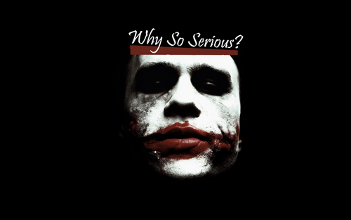 The Joker wallpaper titled Why so Serious?