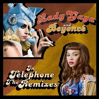 """Telephone - Lady GaGa Feat. Beyoncé: The Remixes"""