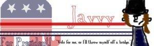 Javvy For President