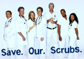 Save Our Scrubs!
