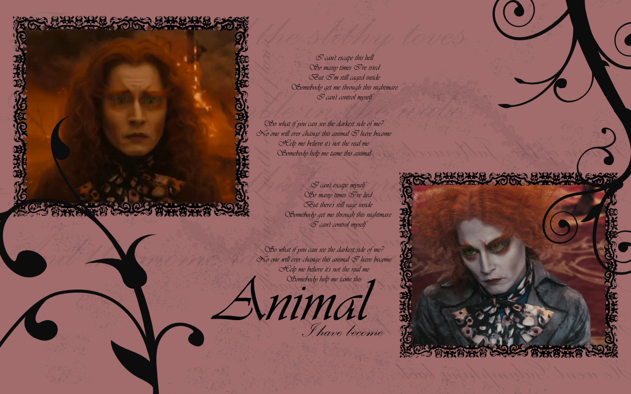 Mad Hatter Wallpaper - Animal I Have Become
