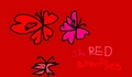Red Butterflies >:D