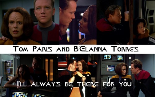 Tom and B'Elanna-There for toi