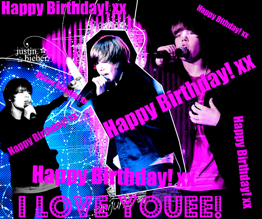 Justin Bieber Images Happy Birthday ILOVEYOU Xx HD Wallpaper And Background Photos