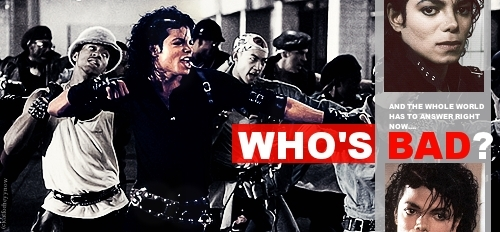 who's bad?