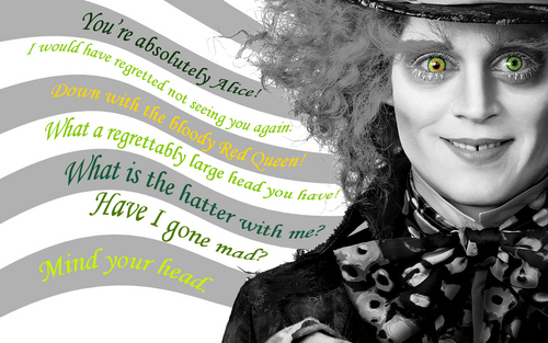 Mad Hatter (Johnny Depp) wallpaper entitled Mad hatter quotes