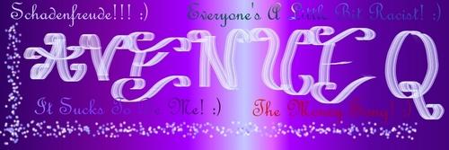 My Avenue Q Banner