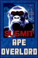 Ape Overlord: Submit