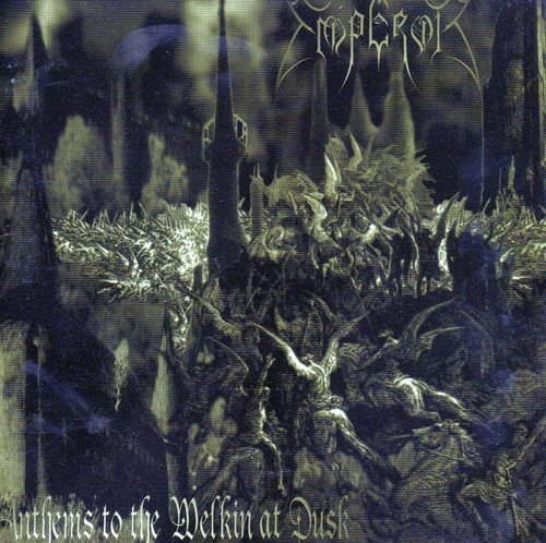 Emperor- Anthems To The Welkin At Dusk
