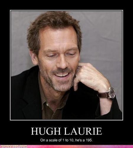 hugh is funny!