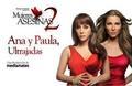 Ana y Paula Ultrajadas