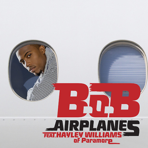 B.o.B.'s new single 'Airplanes' cover featuring Hayley