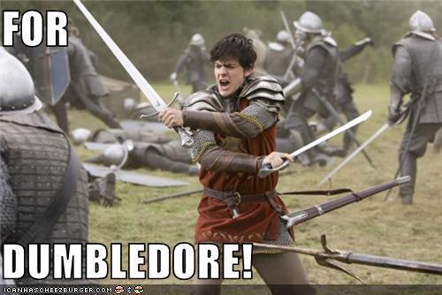 For Dumbledore!
